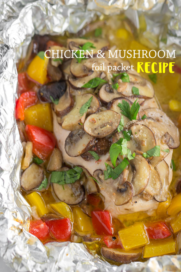 Chicken & Mushroom Foil Packet Recipe
